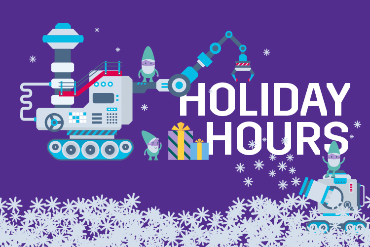 Holiday hours graphic with elves on machines